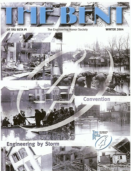 Taking Engineering by Storm, The Bent of Tau Beta Pi, Winter 2004 - the 1913 flood and its effects on flood control technology and national policy
